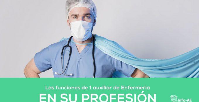 Las Funciones De 1 Auxiliar De Enfermeria