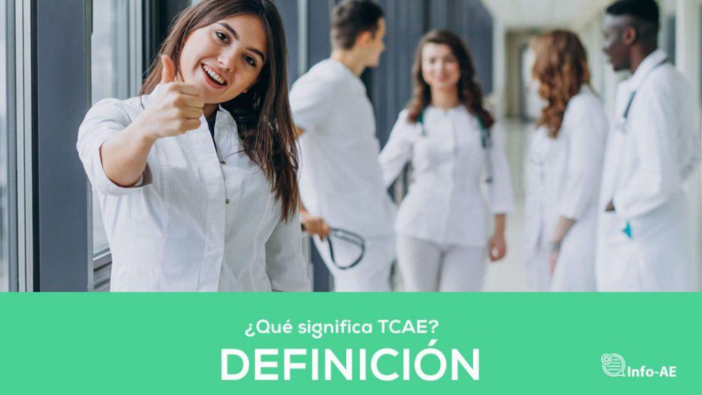 Que Es Tcae Tecnico En Cuidados Auxiliares De Enfermeria