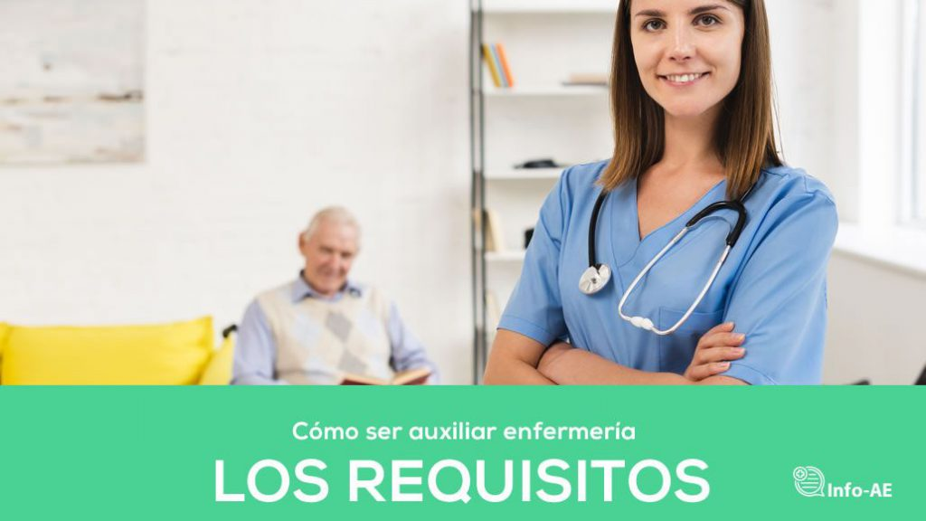 Requisitos Por Ser Auxiliares De Enfermeria