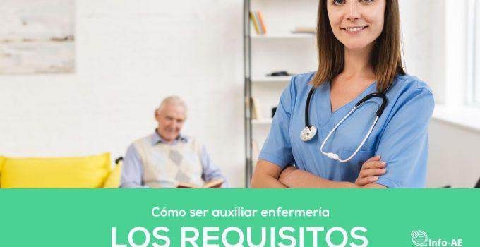 Requisitos Por Ser Auxiliares De Enfermeria
