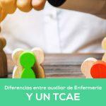 Diferencia entre auxiliar de Enfermería y técnico en cuidados auxiliares de Enfermería